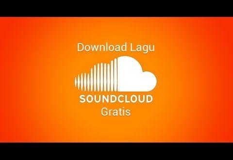 Cara Mudah Download Lagu di Soundcloud Tanpa Software Tambahan