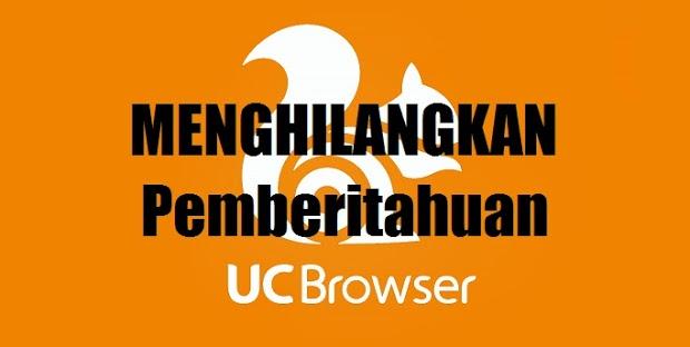 Cara Menghilangkan Pemberitahuan Berita di UC Browser