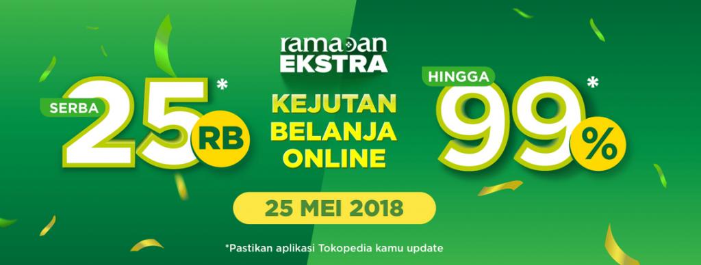 ramadan ekstra tokopedia 25 mei 2018